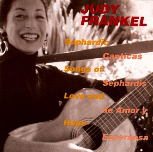 Sephardic Songs of Love & Hope