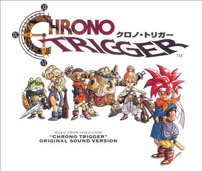 Crono Trigger: Original Soundtrack Version