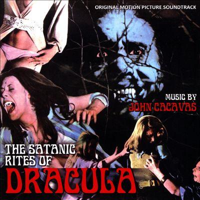 The Satanic Rites of Dracula [Original Motion Picture Soundtrack]
