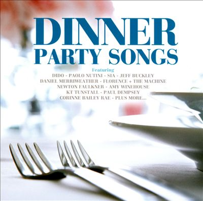 Dinner Party Songs [2010]
