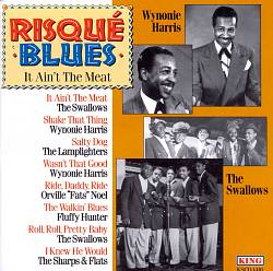 Risque Blues: It Ain't the Meat