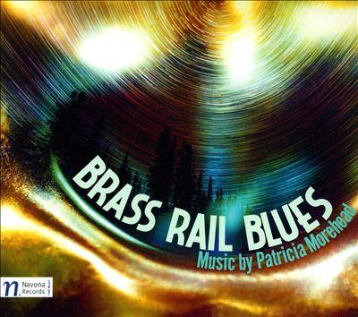 Brass Rail Blues: Music by Patricia Morehead