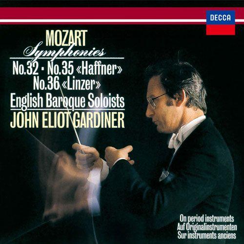 "Mozart: Symphonies No. 32, No. 35 ""Haffner"" & No. 36 ""Linzer"""