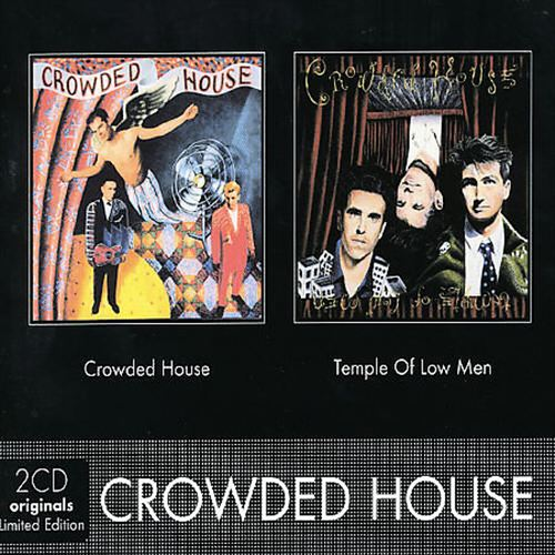 Crowded House/Temple of Low Men