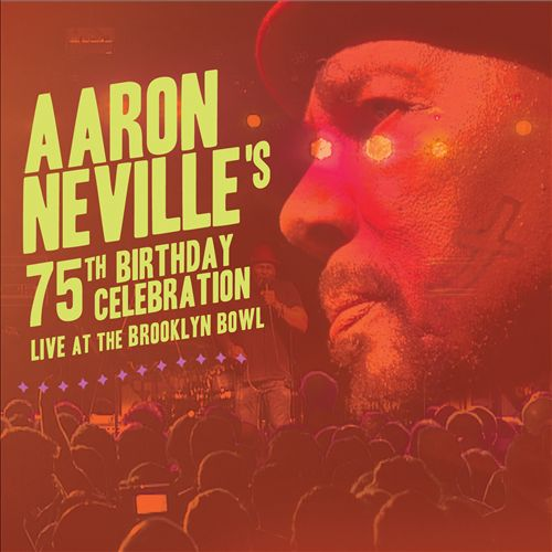 Aaron Neville's 75th Birthday Celebration Live at the Brooklyn Bowl
