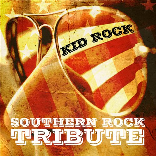 Southern Rock Tribute to Kid Rock