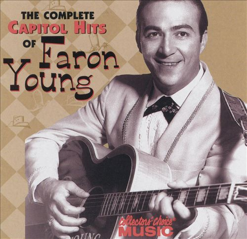 The Complete Capitol Hits of Faron Young