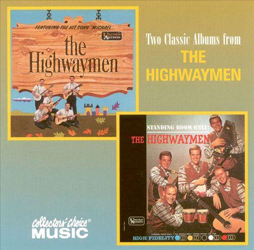 The Highwaymen/Standing Room Only!