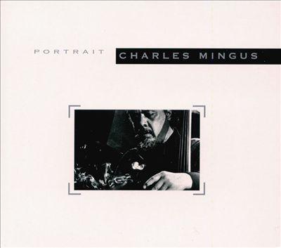 Portrait: Charles Mingus