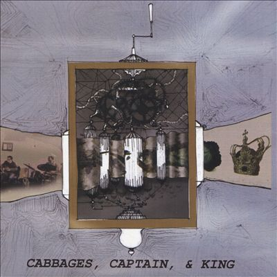 Cabbages, Captain, & King