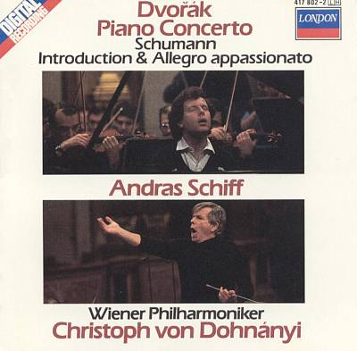 Dvorák: Piano Concerto, Op. 33; Schumann: Introduction & Allegro Appassionato, Op. 92