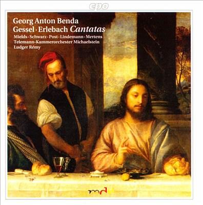 Benda, Gessel, Erlebach: Cantatas