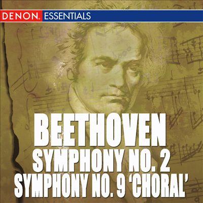Beethoven: Symphony Nos. 2 & 9