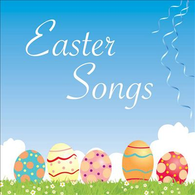 Easter Songs