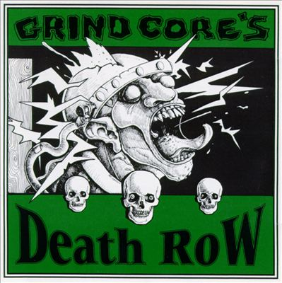 Grind Core's Death Row