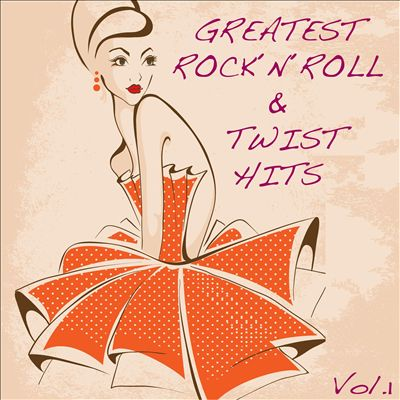 Greatest Rock'n'Roll & Twist Hits, Vol. 1