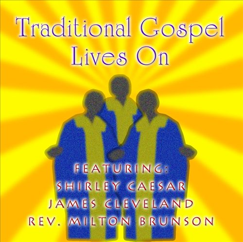 Traditional Gospel Lives On