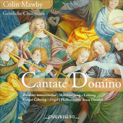 Colin Mawby: Cantate Domino