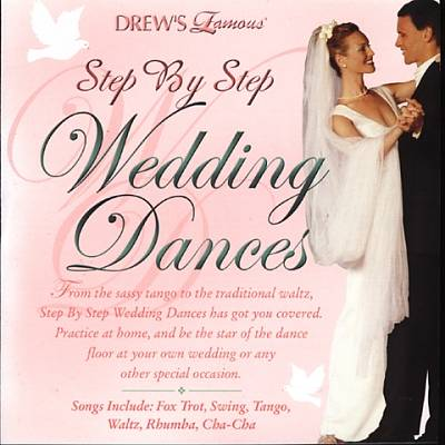 Drew's Famous Step By Step Wedding Dances