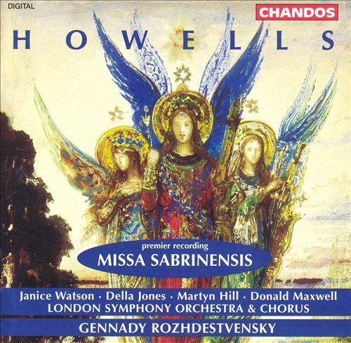 Howells: Missa Sabrinensis