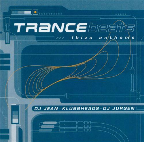 Trance Beats: Ibiza Anthems