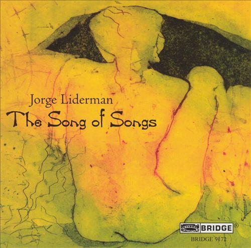 Jorge Liderman: The Song of Songs