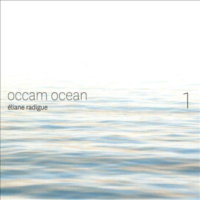 Éliane Radigue: Occam Ocean