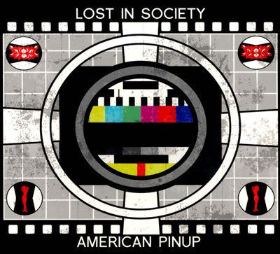 American Pinup/Lost in Society