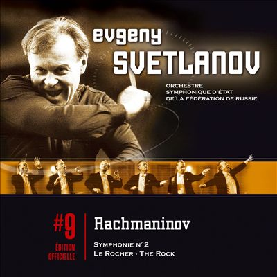 Rachmaninov: Symphony No. 2; Poeme Symphonique le Rocher