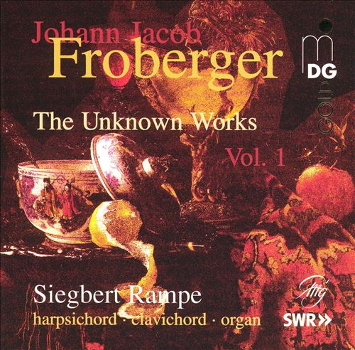 Froberger: The Unknown Works