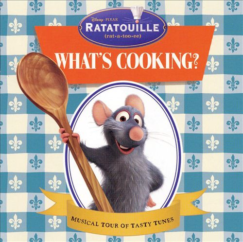 Ratatouille: What's Cooking?