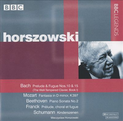 Bach: Prelude & Fugue Nos. 10 & 15; Mozart: Fantasia in D minor, K. 397; Etc.