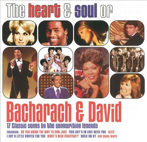 The Heart & Soul of Bacharach