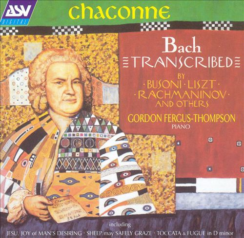 Chaconne: Bach Transcribed