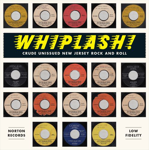 Whiplash: Crude Unissued New Jersey Rock & Roll