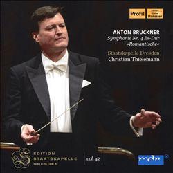 "Anton Bruckner: Symphonie Nr. 4 Es-Dur ""Romantische"""