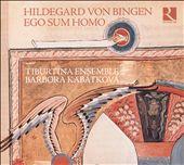 Hildegard von Bingen: Ego Sum Homo