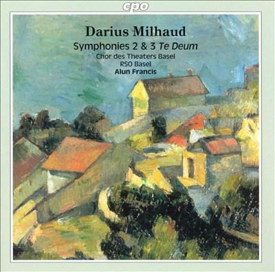 Milhaud: Symphonies Nos. 2 & 3