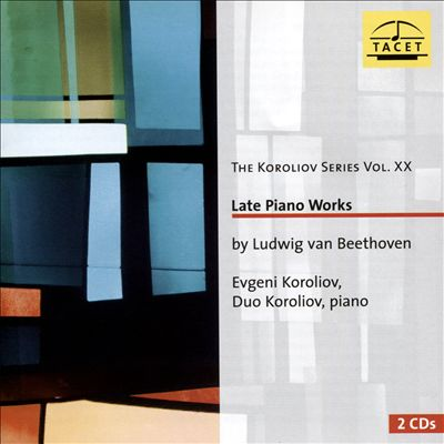 Koroliov Series, Vol. XX: Ludwig van Beethoven - Late Piano Works