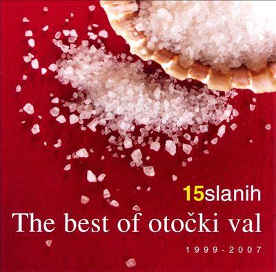 15 Slanih: The Best Of Octocki Val 1999-2007