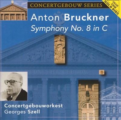 Anton Bruckner: Symphony No. 8 in C