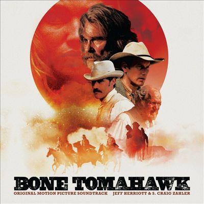 Bone Tomahawk [Original Soundtrack]