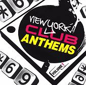 New York Club Anthems, Vol. 1
