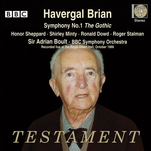 Havergal Brian: Symphony No. 1 'The Gothic'