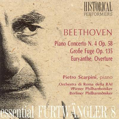 Beethoven: Piano Concerto No. 4; Große Fuge; Weber: Euryanthe Overtures