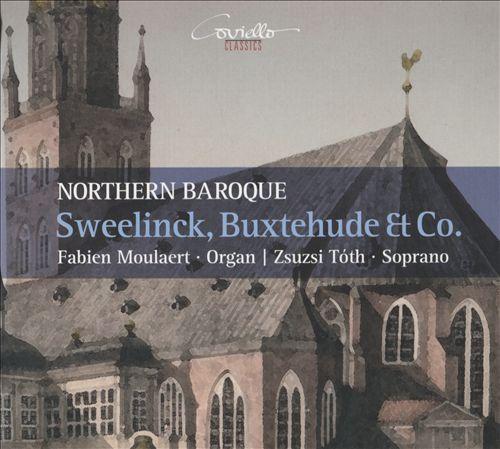 Northern Baroque: Sweelinck, Buxtehude & Co.