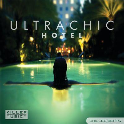 Ultra Chic Hotel