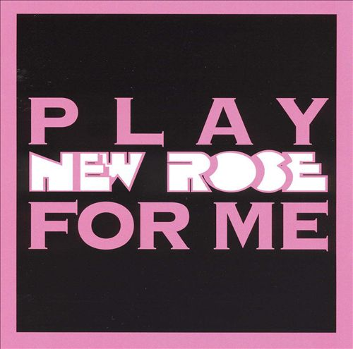 Play New Rose for Me