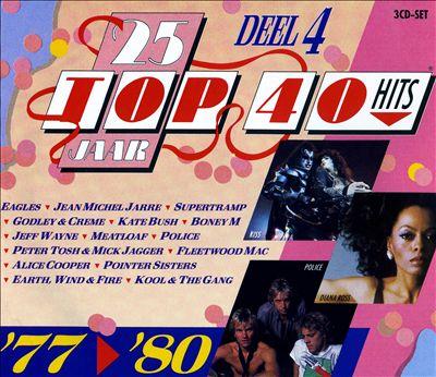 25 Jaar Top 40 Hits, Deel 4: 1977-1980