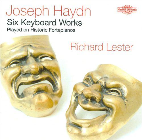 Haydn: Six Keyboard Works Played on Historic Fortepianos